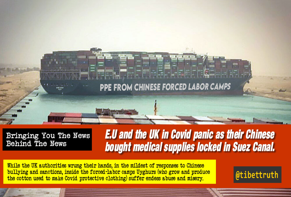EU & UK (Made In Chinese Forced Labor Camps) Covid PPE In Suez Lock-down